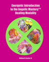 Angelic Mastery Spiritual Healing and Energy Healing Art Book